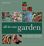 All-in-One Garden by Graham Rice
